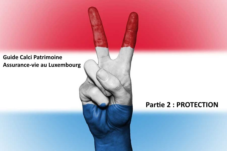 Protection Assurance-vie Luxembourg