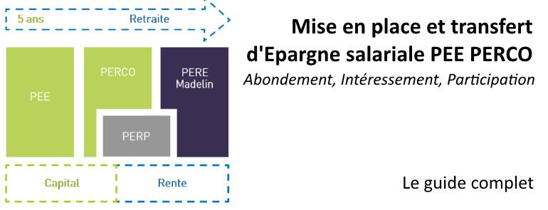 Pee 2018 Mise En Place Transfert D Epargne Salariale Pee Perco